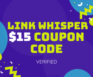 $15 OFF Link Whisper Discount Coupon Code