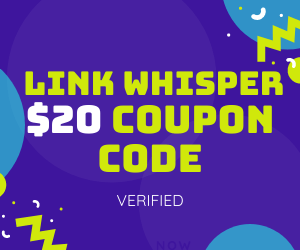$20 OFF Link Whisper Coupon Code